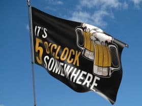 It's 5 o'clock Somewhere Beer 5ft x 3ft Flag