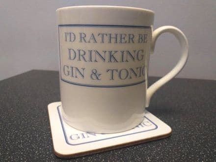 """I'd Rather Be Drinking Gin and Tonic"" coaster and fine bone china mug set from Stubbs Mugs"