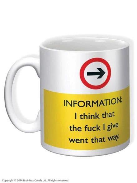 """Information: The F*ck I Give Went That Way"" Funny Novelty Mug"