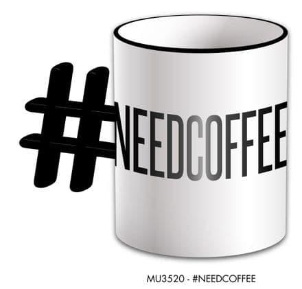 # Need Coffee Funny Novelty Mug