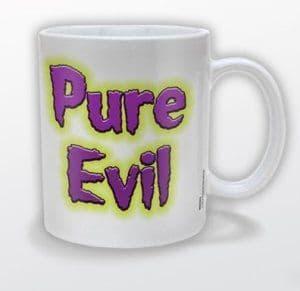 """""""Pure Evil"""" Mug"""