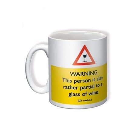 """""""Warning: Also Partial To Wine"""" Funny Novelty Mug"""