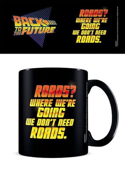 Back To The Future We Don't Need Roads Ceramic Mug