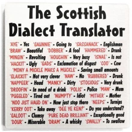 Dialect - Scottish Translator Ceramic Coaster