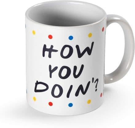 Friends How you Doin' - Dots Coffee Mug