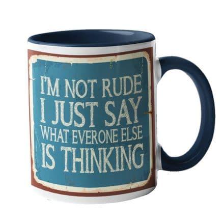 I'm Not Rude Ceramic Mug