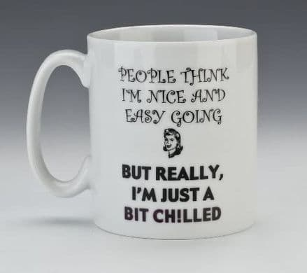 People Think I'm Nice and Easy Going Behind The Lines Heat Change Mug