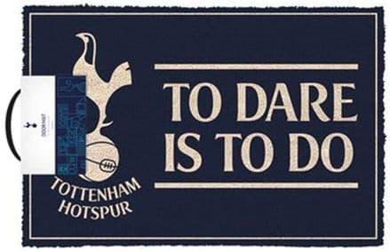 Tottenham Hotspurs FC To Dare Is To Do Doormat