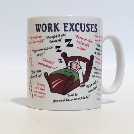 Work Excuses Ceramic Mug