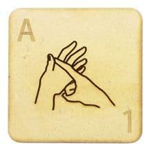 Fingerspelling Scrabble Tiles - 75mm large deaf alphabet tiles 3mm MDF wood