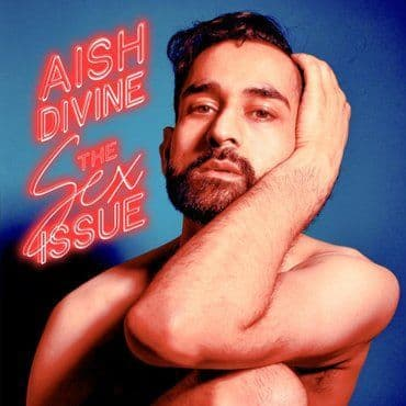 Aish Devine<br>The Sex Issue