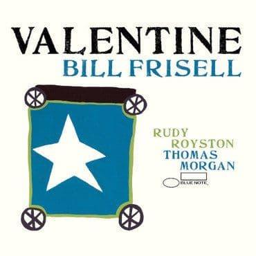 Bill Frisell<br>Valentine CD