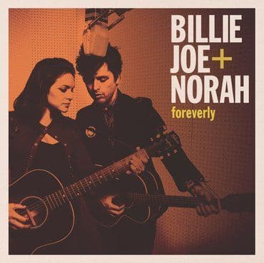 Billie Joe & Norah<br>Foreverly