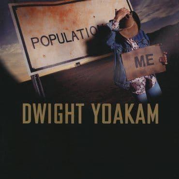 Dwight Yoakam<br>Population Me (Blue Vinyl)