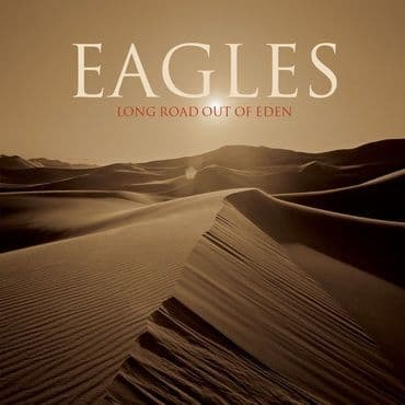 Eagles<br>Long Road Out Of Eden