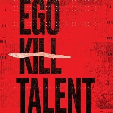 Ego Kill Talent<br>The Dance Between Extremes