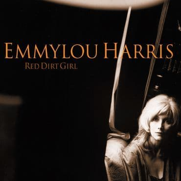 Emmylou Harris<br>Red Dirt Girl