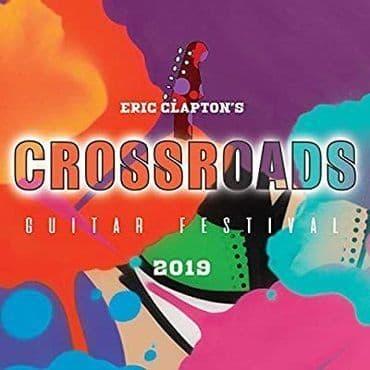 Eric Clapton<br>Eric Clapton's Crossroads Guitar Festival 2019
