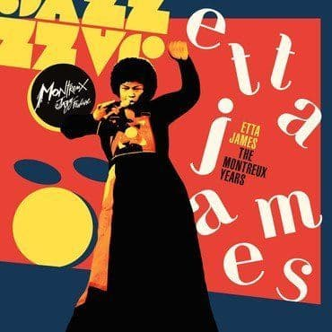 Etta James<br>Etta James: The Montreux Years