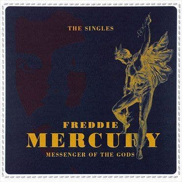 Freddie Mercury<br>Messenger Of The Gods - The Singles