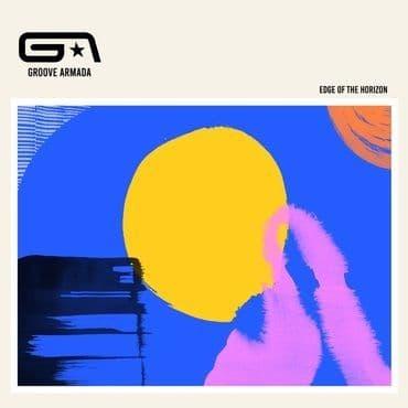 Groove Armada<br>Edge Of The Horizon