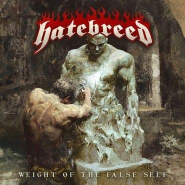 Hatebreed<br>Weight Of The False Self