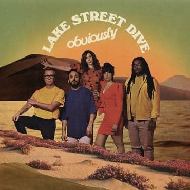Lake Street Dive<br>Obviously