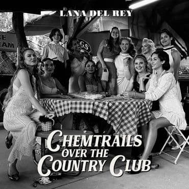 Lana Del Rey<br>Chemtrails Over The Country Club