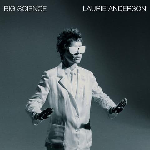 Laurie Anderson<br>Big Science