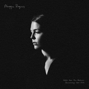 Maggie Rogers<br>Notes From The Archives: 2011-2016