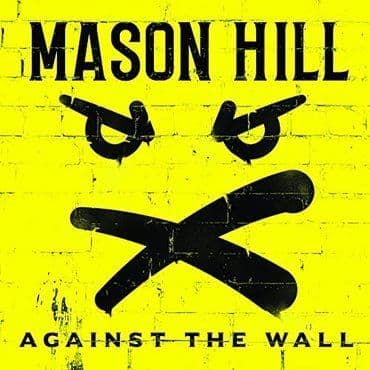Mason Hill<br>Against The Wall