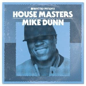 Mike Dunn<br>Defected presents House Masters - Mike Dunn