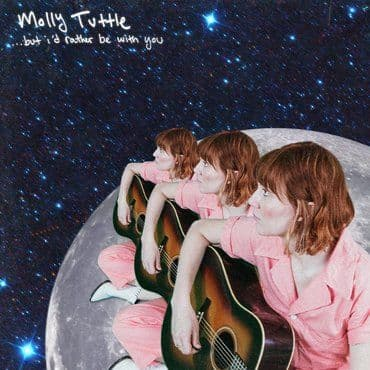 Molly Tuttle<br>But I'd Rather Be With You