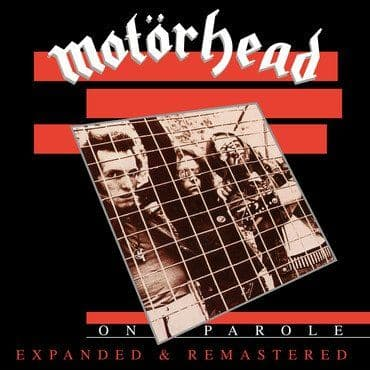 Motorhead<br>On Parole (Expanded & Remastered)