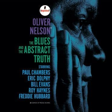 Oliver Nelson<br>The Blues and The Abstract Truth