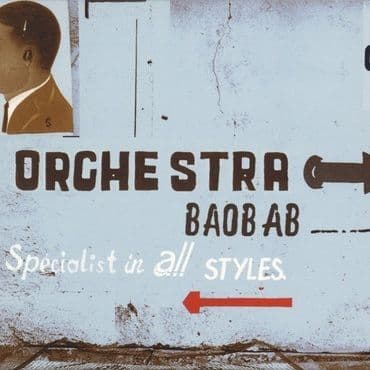 Orchestra Baobab<br>Specialist In All Styles: 50th Anniversary