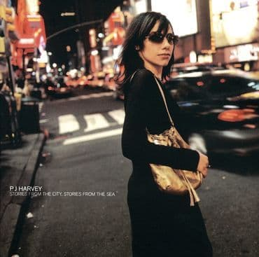 PJ Harvey<br>Stories From The City, Stories From The Sea