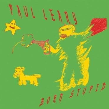 Paul Leary<br>Born Stupid