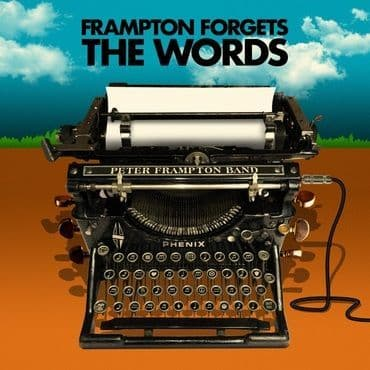 Peter Frampton<br>Peter Frampton Forgets The Words
