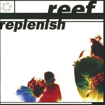 Reef<br>Replenish (Blue Vinyl)