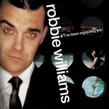 Robbie Williams<br>I've Been Expecting You