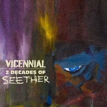 Seether<br>Vicennial - 2 Decades Of Seether