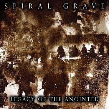 Spiral Grave<br>Legacy Of The Anointed