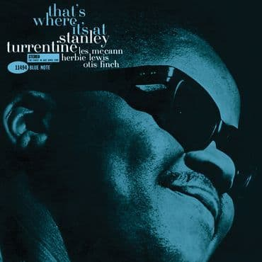 Stanley Turrentine<br>That's Where It's At