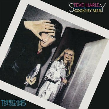 Steve Harley & Cockney Rebel<br>The Best Years Of Our Lives (45th Anniversary)