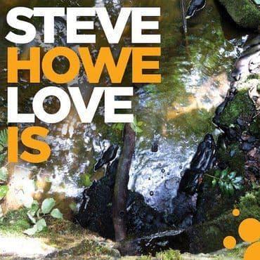 Steve Howe<br>Love Is