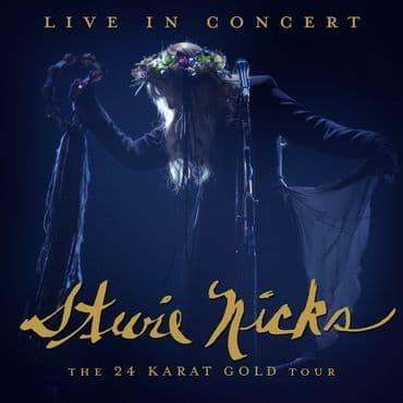 Stevie Nicks<br>Live In Concert: The 24 Karat Gold Tour