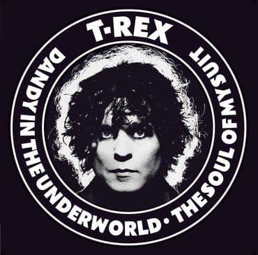 T. Rex<br>Dandy In The Underworld / Soul Of My Suit (White Vinyl)