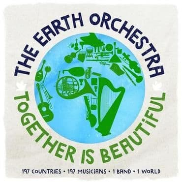 The Earth Orchestra<br>Together is Beautiful