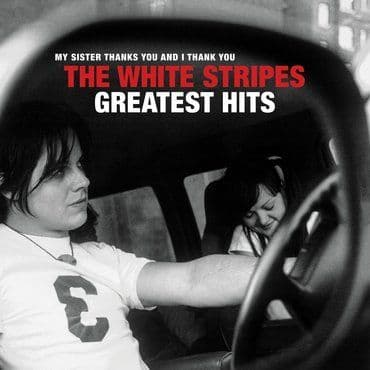 The White Stripes<br>Greatest Hits